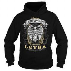 LEYBA LEYBABIRTHDAY LEYBAYEAR LEYBAHOODIE LEYBANAME LEYBAHOODIES  TSHIRT FOR YOU