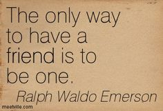 Quotes of Ralph Waldo Emerson About eyes, life, friend, country ...