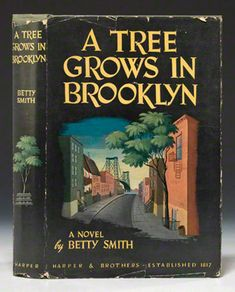 1st ed., A Tree Grows in Brooklyn, by Betty Smith. Harper & Brothers, New York, 1943