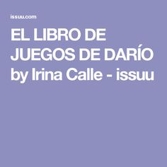 EL LIBRO DE JUEGOS DE DARÍO by Irina Calle - issuu
