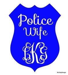 This particular decal is perfect for the person married to a police