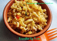Priya's Versatile Recipes: Scrambled Egg Pasta Egg Recipes Indian, Ethnic Recipes, Scrambled Eggs, Macaroni And Cheese, Pasta, Dinner, Food, Kitchens, Dining