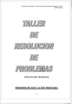 Taller de resolución de problemas para 1º Nivel de Primaria (Isabel Echenique)