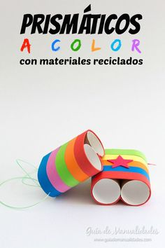 Prismáticos a color ❤ Preschool Crafts, Fun Crafts, Diy And Crafts, Projects For Kids, Diy For Kids, Crafts For Kids, Toilet Paper Roll Crafts, Paper Crafts, Cardboard Toys