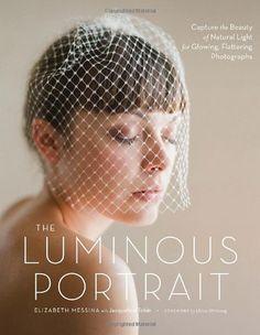 The Luminous Portrait: Capture the Beauty of Natural Light for Glowing, Flattering Photographs by Elizabeth Messina, http://www.amazon.com/dp/0817400125/ref=cm_sw_r_pi_dp_8K8Epb0BZ3CM0