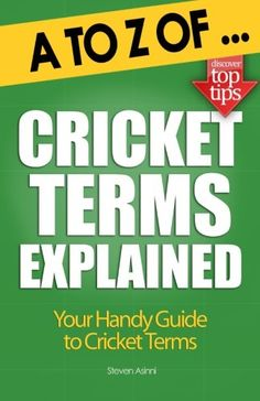Book: A To Z Of Cricket Terms Explained