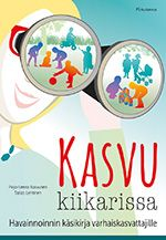 InDesign.  Kasvu kiikarissa. PS-kustannus 2014. Psychology, Education, Books, Studying, Book Covers, Train, Psicologia, Libros, Book