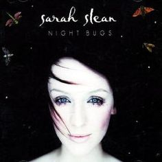 Sarah Slean - Night Bugs