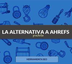 La alternativa gratuita perfecta a Ahrefs | B30