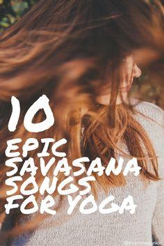 10 EPIC Savasana Son