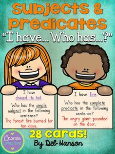 and Predicates (Simple AND Complete): I Have Who Has Game Subjects and Predicates Game for the Whole Class. Who has.Subjects and Predicates Game for the Whole Class. Who has. Grammar Games, Grammar Activities, Teaching Resources, Teaching Aids, 3rd Grade Writing, 3rd Grade Reading, Subject Predicate Activities, Simple Subject And Predicate, Games
