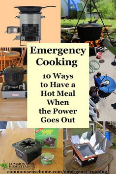 Emergency Cooking - 10 Ways to Have a Hot Meal When the Power Goes Out Emergency Cooking - everything from simple heating to large scale cooking for emergency situations. Cooking options for inside and outside use.