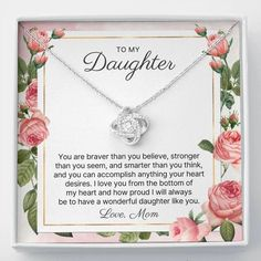 To My Daughter, You Are Braver Than You Believe, Stronger Than You Seem, And Smarter Than You Think, And You Can Accomplish Anything Your Heart Desires. I Love You From The Bottom Of My Heart And How Proud I Will Always Be To Have A Wonderful Daughter Like You. Love, Mom #quote #quotes #happybirthday #daughtergifts #daughtergift #giftfordaughter #giftsfordaughter #giftdaughter #tomydaughter #birthdaygift #birthdaygifts #graduationgift #graduationgifts #christmasgift #christmasgifts Christmas Gift Daughter, Happy Birthday Daughter, Birthday Gifts For Sister, Mother Of The Bride Jewelry, Mother Of Bride Gifts, Anniversary Gifts For Wife, Happy Anniversary, 13 Year Wedding Anniversary, Daughter In Law Gifts