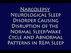 What is Narcolepsy?