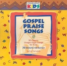 Audio CD-Cedarmont Kids/Gospel Praise Songs