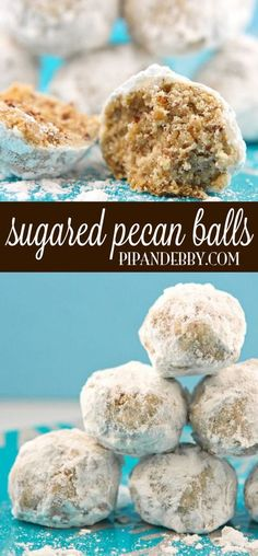 Sugared Pecan Balls   A holiday favorite! These cookies are addicting and super easy to make.