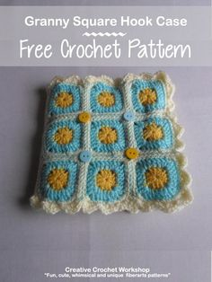 Granny Square Hook Case - Free Crochet Pattern | Creative Crochet Workshop #freecrochetpattern #crochet @creativecrochetworkshop