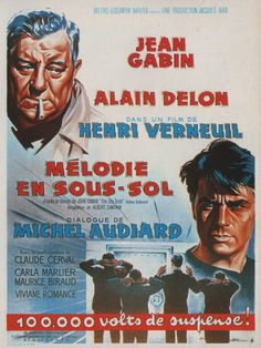 Mélodie en sous-sol (Henri Verneuil), 1962 - Any Number Can Win Metro Goldwyn Mayer, Alain Delon, Scary Movies, Good Movies, Romance, Melodie En Sous Sol, Film Mythique, Cinema Posters, Movie Posters
