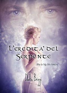 L'Eredità del Serpente (She is my Sin Vol. 1):Amazon:Kindle Store
