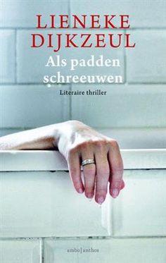 Week 47 van 2014: Als padden schreeuwen - Lieneke Dijkzeul