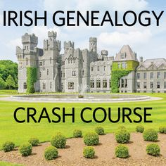 Have Irish roots? Check out our Irish Genealogy Crash Course.