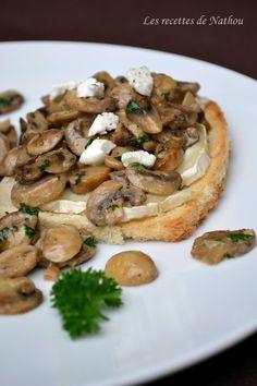 Les recettes de Nathou: Toast aux champignons de Paris, balsamique et fromage de chèvre