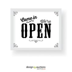 Come in we are OPEN sign printable instant by designauctionsnow, $5.00