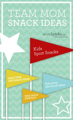 HAS A SNACK SHEET FOR COACH TO PRINT TO TELL MOMS DATE FOR SNACKSTeam Mom Snack Ideas