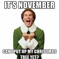 """33 Memes About Being """"Too Soon"""" for Christmas Decorations and Music Also complaints about decorations in the stores and commercials. But who's counting?! Just get prepared for that.  Is there such a thing? Really? She's made herself clear. Don't you have any joy in your life? That time is now. That time is here. …"""