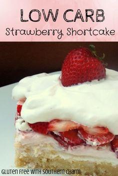 Low-Carb Strawberry Shortcake  l  Gluten Free with Southern Charm   gluten-free, sugar free, THM S dessert