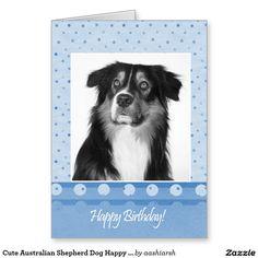 #Cute #AustralianShepherd Dog Happy #Birthday #Card #greeting #dog #animal #pet #happybirthday