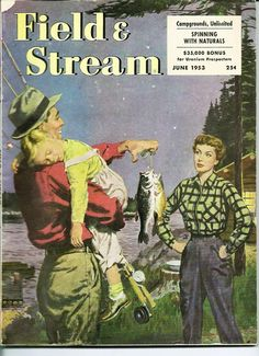 June 1953 Field & Stream magazine cover via Kurt de Wit Vintage Labels, Vintage Ads, Vintage Posters, Outdoor Magazine, Image Of Fish, Fishing Magazines, Road Trip To Colorado, Fishing Photos, Gone Fishing