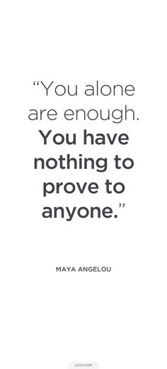 You were not just enough you were everything
