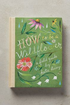 Coffee Table - How To Be A Wildflower #anthropologie