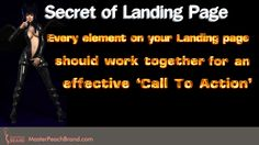 Every element on your Landing Page should work together for and effective Call to Action. Click on Visit to read more...