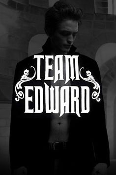 Yeah Team Edward all the way In 2009 I was team Edward and I still am in 2019