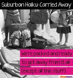 Suburban Haiku: Carried Away