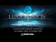 Luna Plina in Berbec - 12 Luni de recalibrare interioara - YouTube Diy And Crafts, Youtube, Youtubers, Youtube Movies