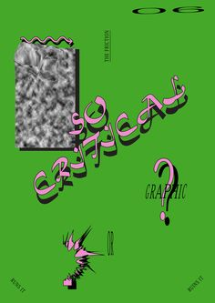 Critical Graphic Design: Critical of What?: Observatory: Design Observer