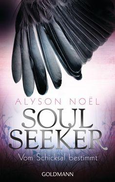 Endlich als Taschenbuch - Soul Seeker 1 - Vom Schicksal bestimmt von Alyson Noël