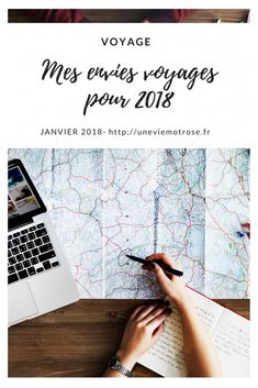 Mes 6 envies voyages pour 2018 Cards Against Humanity, Travel, Envy, Tips And Tricks, World, Viajes, Destinations, Traveling, Trips