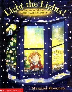 Light the Lights! -- In some families, a Christmas tree and a menorah both shed light on the holiday celebrations! This story follows Emma and her family as they celebrate first Hanukkah, then Christmas. Interfaith families and parents who want to share the traditions of other cultures will love this book!