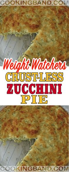 Crust-Less Zucchini Pie – Cooking Band Ww Recipes, Low Calorie Recipes, Ketogenic Recipes, Healthy Recipes, Recipies, Weight Watchers Zucchini, Weight Watchers Meals, Healthy Cooking, Healthy Eating