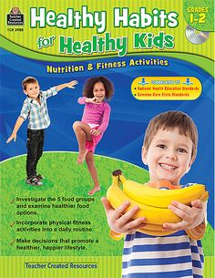 Healthy habits for healthy kids: nutrition & fitness activities Nutrition Activities, Fitness Activities, Kids Nutrition, Fitness Nutrition, Health And Nutrition, Book Activities, Nutrition Education, Health Class, Healthy Habits For Kids