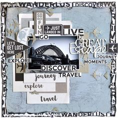 KC June - 'The Great Escape' layout by Belinda Spencer Design Team for Kaisercraft using 'Just Landed' collection.