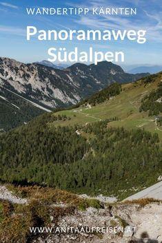 Panoramaweg Südalpen - der Wandertipp für Kärnten und die Karawanken. Jetzt alle Tipps am Blog. Foto: Franz Gerdl #wandern #südalpen #alpen #panoramaweg #karawanken #kärnten #österreich Mountains, Nature, Travel, Inspiration, Europe, Viajes, Ski Trips, Biblical Inspiration, Naturaleza