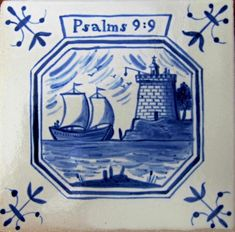 "Huguenot-Psalm 9 v 9 ""The Lord also will be a refuge for the oppressed, a refuge in times of trouble. Church History, Family History, Blue And White China, Blue China, London Art, East London, September Images, Delft Tiles, French History"