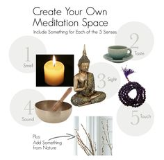 Select sacred items for each of the 5 senses in your meditation space.