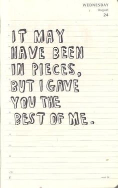 but i gave u the best of me