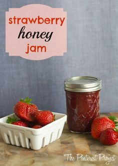 Strawberry Honey Jam Goodness | The Pinterest Project
